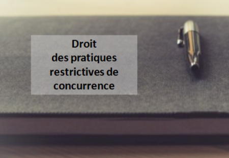M2 – Introduction au droit des pratiques commerciales restrictives de concurrence