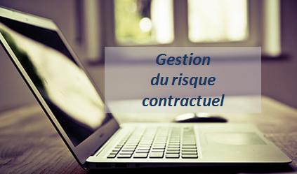 La gestion du risque contractuel