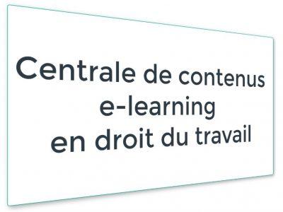 Centrale de contenus e-learning en droit du travail